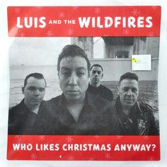 Luis and the Wildfires Who Likes Christmas Anyway? Red Vinyl 7in New #Rockabilly #Christmas