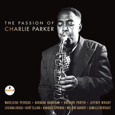 The Passion of Charlie Parker by Various Artists on Apple Music