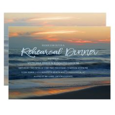 Beach Sunset Surf Rehearsal Dinner Invitation Personalize this beautiful custom designed wedding rehearsal dinner. This beautiful invitation features landscape nature travel photography of a tropical beach sand and surf sunset at Dauphine Island, Al. Great for a tropical, beach, sunset, spring, summer or beach lovers wedding.