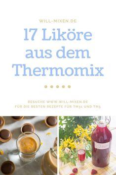 Entdecke die 17 besten Liköre aus dem Thermomix®️ bei will-mixen.de Discover the 17 best liqueurs from the Thermomix® range will-mixen. Smoothies Thermomix, Thermomix Icecream, Desserts Thermomix, Yummy Smoothies, Frozen Yoghurt, Liqueur, Cocktails, Drinks, Gin And Tonic