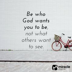Be who God wants you to be, not what others want to see.  #Godfidence