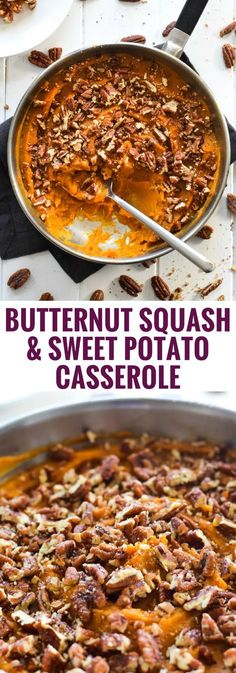 Topped with candied pecans, this healthy and easy Butternut Squash Sweet Potato Casserole is the perfect side dish for the holidays. (gluten free, vegetarian, paleo) via Paleo Side Dishes, Vegetable Side Dishes, Side Dish Recipes, Food Dishes, Vegetable Recipes, Dishes Recipes, Savoury Dishes, Pork Recipes, Main Dishes