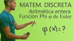 Matemáticas Discretas - Función Phi (φ) de Euler