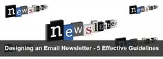 Designing an Email Newsletter – 5 Effective Guidelines