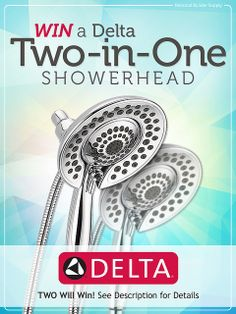 **This giveaway is now closed. Congratulations to our winners!** We're giving away TWO Delta In2ition showerheads! Giveaway ends May 28th. Enter now - http://sdqk.me/fixeRvlH