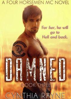 Monlatable Book Reviews: Damned (Four Horsemen MC #3) by Cynthia Rayne