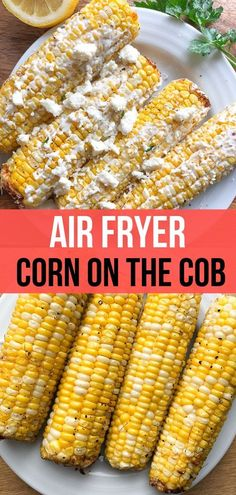 mexican street corn I have 2 different ways you can make good old corn on the cob in your air fryer. Mexican Street Corn style and just a plain Jane version! You will have fresh, sweet corn on the cob in less than 10 minutes! Pampered Chef Recipes, Oven Recipes, Ninja Recipes, Ww Recipes, Air Fryer Dinner Recipes, Air Fryer Recipes Easy, Gluten Free Puff Pastry, Air Fried Food, Mexican Appetizers