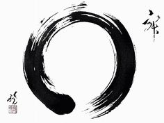 "Enso: Japanese ""circle"", Zen painting. It represents our perfection amidst our incompleteness, a symbol of when the mind is free to let the body and spirit create an expression of the moment."