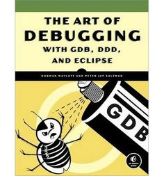 Buy The Art of Debugging with GDB, DDD, and Eclipse by Norman Matloff, Peter Jay Salzman and Read this Book on Kobo's Free Apps. Discover Kobo's Vast Collection of Ebooks and Audiobooks Today - Over 4 Million Titles! Computer Programming, Computer Science, What To Read, Book Photography, Reading Online, Free Books, Book Review, Nonfiction