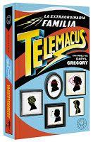Entre montones de libros: La extraordinaria familia Telemacus. Daryl Gregory...