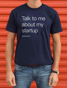 Talk to me about my #startup.