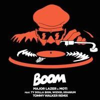 Major Lazer & MOTi - Boom (Tommy Walker Remix) by TOMMY WALKER on SoundCloud