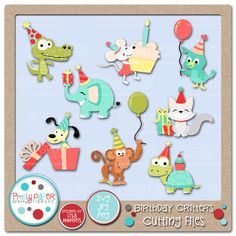 Birthday Critters Cutting Files - great for scrapbooking, card making, invitations, party décor and more.