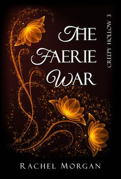 """""""Wow. Just, wow. I feel like I can say without a doubt that The Faerie War was by far the best book in this series. Books one and two were  pretty dang good, but this book blew them away."""" ~ Jessica, Goodreads reviewer (The Faerie War book review)"""