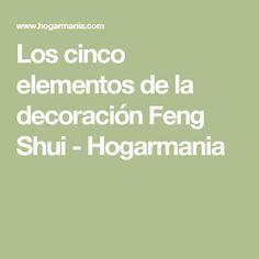 Los cinco elementos de la decoración Feng Shui - Hogarmania