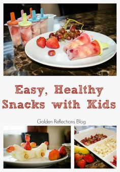 A recipe for real fruit pops and other easy healthy snacks with kids.