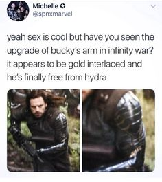 yeah sex is cool but have you seen the upgrade of bucky's arm in infinity war? it appears to be gold interlaced and he's finally free from hydra. No star.