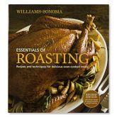 Williams-Sonoma Essentials of Roasting Cookbook