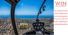 Joel Coleman's aerial photographs are some of his most popular. The experience of seeing Sydney's beaches from the air is incredible and Joel is offering one person the chance to share this 'Bucket List' experience by being as his aerial photography assistant