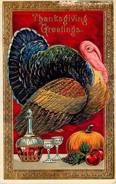 Vintage Thanksgiving postcard, turkey with wine?
