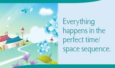 Everything happens in perfect time n space sequence ❤️☀️