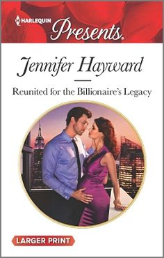 "Read ""Reunited for the Billionaire's Legacy A Billionaire Romance"" by Jennifer Hayward available from Rakuten Kobo. Petition for divorce…denied! Diana Taylor's marriage to playboy Coburn Grant was short, passionate and blazed brightly u."