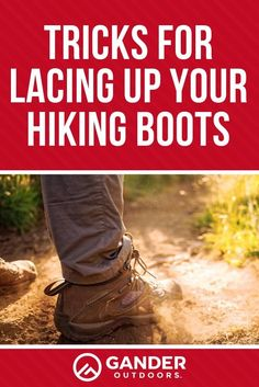Tricks for Lacing Up Your Hiking Boots - Gander Outdoors Camping Games, Camping Activities, Camping Ideas, Road Trip Destinations, Yellow Boots, Wish You The Best, Hiking Tips, Hiking Backpack
