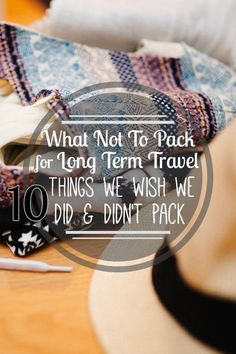 Packing for long term travel is an art - or maybe it's a science. Either way, it's hard to know what to pack for long term travel. Here's 10 mistakes we made when packing for our 4 month long backpacking trip in South America!
