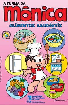 Turma da Monica - Alimentos Saudáveis