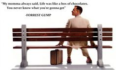 Chocolate quote  Forrest Gump   Tom Hanks