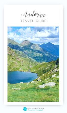 The best Andorra Travel Guide: when is the best time to visit, travel costs, electricity, fun facts, and much more!