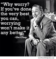 Good Walt Disney quote- I need to remember this more often!