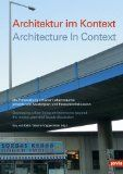 Architecture in context : developing urban living environments beyond the master plan and facade discussion = Architektur im kontext : die entwicklung urbaner lebensräume jenseitsvon Masterplan und Fassadendiskussion / Katy von Keitz, Sabine Voggenreiter, eds. http://encore.fama.us.es/iii/encore/record/C__Rb2640733?lang=spi