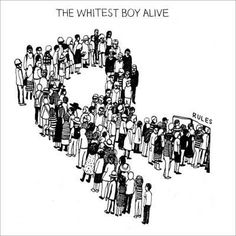 Dead End - The Whitest Boy Alive