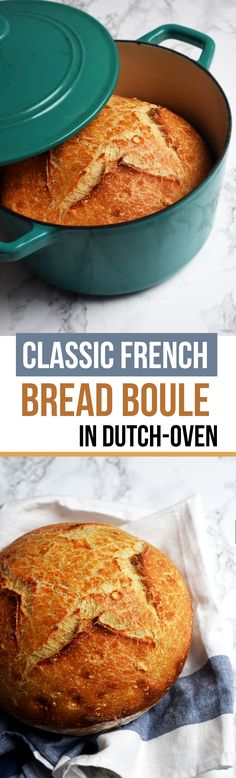 This Classic French Boule bread in Dutch-Oven is a staple! It is made with the liquid sourdough starter by Superstart French Baker Eric Kayser.