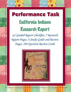 This is a unit on the California Indians and includes a research report on the California Indians.  Included are a blank map blackline master, multiple graphic organizers, research report rough drafts and final drafts, a fill in the blank review, a crossword puzzle review, a quiz, review flash cards, a study guide and a final test.Includes both doc and pdf formats.