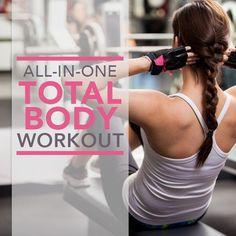 This All-In-One Total Body Workout Circuit is fantastic for anyone short on time! Complete 3x/week for best results. #fatloss #weightloss