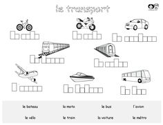 French for Kids - Worksheets French Worksheets, Worksheets For Kids, Transportation Worksheet, Spanish Activities, Character Development, Train, Fourth Grade, French Lessons, Preschool Printables
