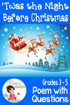 """""""Twas the Night Before Christmas - Poem with Questions for Grades 3 - 5. Your students will love you for making learning fun during the Christmas season. Questions are presented in both objective and open-ended format."""