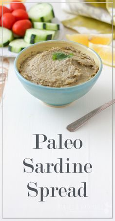 Paleo Superfood Sardine Spread - Rubies & Radishes - Healthy doesn't have to be Bland - Sardline Sardine Recipes, Fish Recipes, Seafood Recipes, Paleo Recipes, Appetizer Recipes, Whole Food Recipes, Appetizers, Paleo Ideas, Seafood