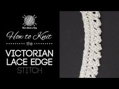 This video knitting tutorial will help you learn how to knit the victorian lace edge stitch. This stitch creates a delicate pattern. The victorian lace edge stitch would be great for all of your edging Knitting Wool, Double Knitting, Knitting Stitches, Knitting Socks, Cross Stitches, New Stitch A Day, Animal Knitting Patterns, Knit Edge, Edge Stitch