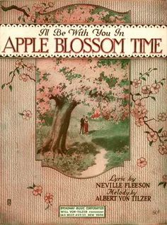 Sheet Music - I'll be with you in apple blossom time