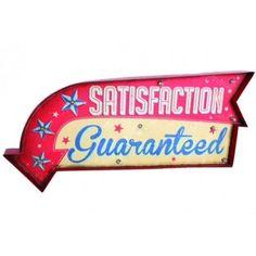 SATISFACTION QUARANTEED LJUSSKYLT