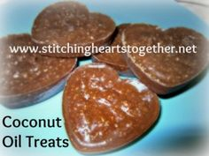Coconut-Oil-Treats-@-Stitching-Hearts-Together