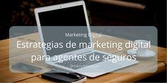 Estrategias de marketing digital para productores asesores de seguros