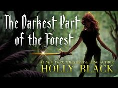 You Are Never Coming Home. Holly Black Traps Readers in The Darkest Part of the Forest | Tor.com