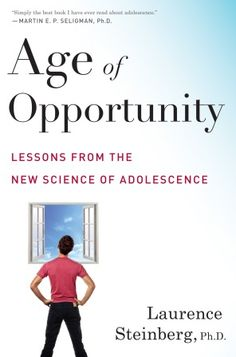 Age of Opportunity: Lessons from the New Science of Adolescence. A book review on raising teenagers.