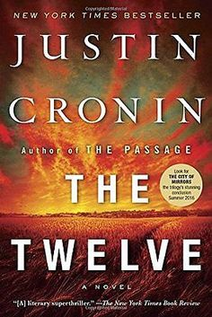 awesome The Twelve (Book Two of The Passage Trilogy) by Justin Cronin - Paperback (NEW) - For Sale View more at http://shipperscentral.com/wp/product/the-twelve-book-two-of-the-passage-trilogy-by-justin-cronin-paperback-new-for-sale/