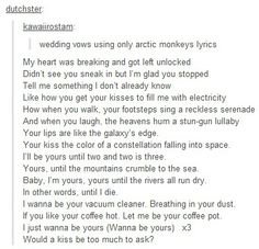 wedding vows using only arctic monkeys lyrics | Tumblr