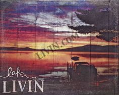"""Lake LIVIN"". LIVIN® mixed media artwork. Available in gallery quality (high-resolution) prints and canvas wraps."